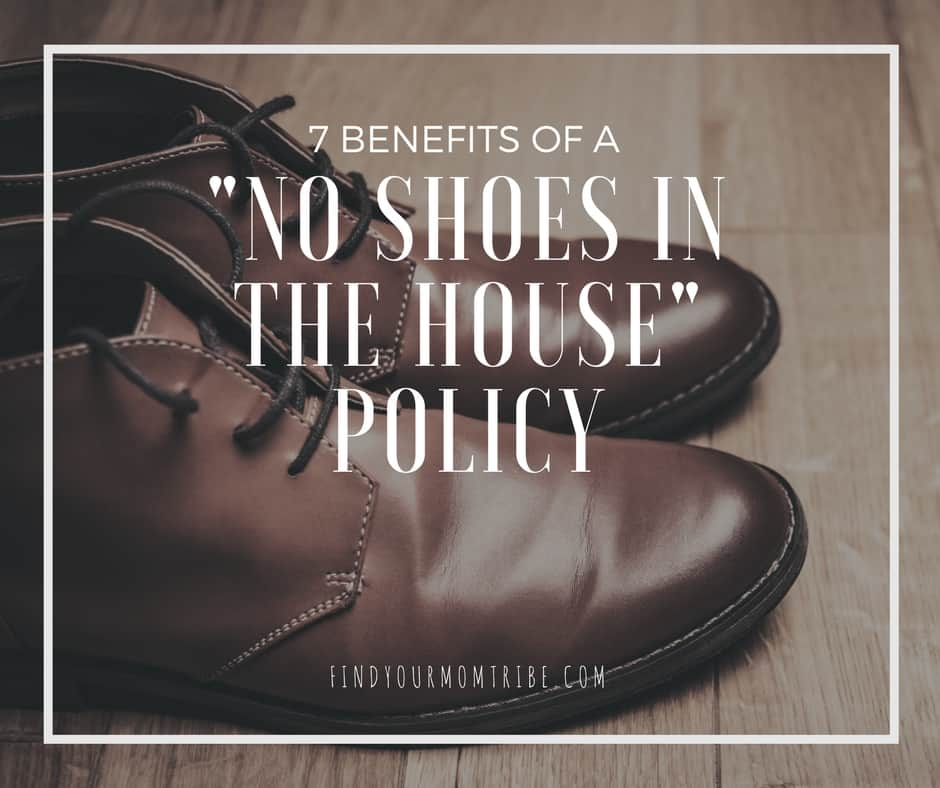 """7 Benefits of a """"No Shoes in the House"""" Policy - Find Your ..."""