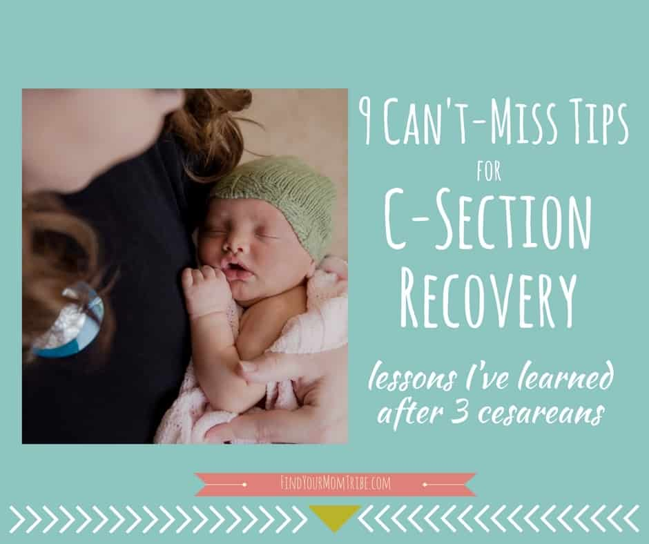 I've learned a few things after having 3 c-sections. In this post, I'll tell you about my most recent recovery, so that you'll know what to expect. PLUS 9 tips to make your recovery easier.