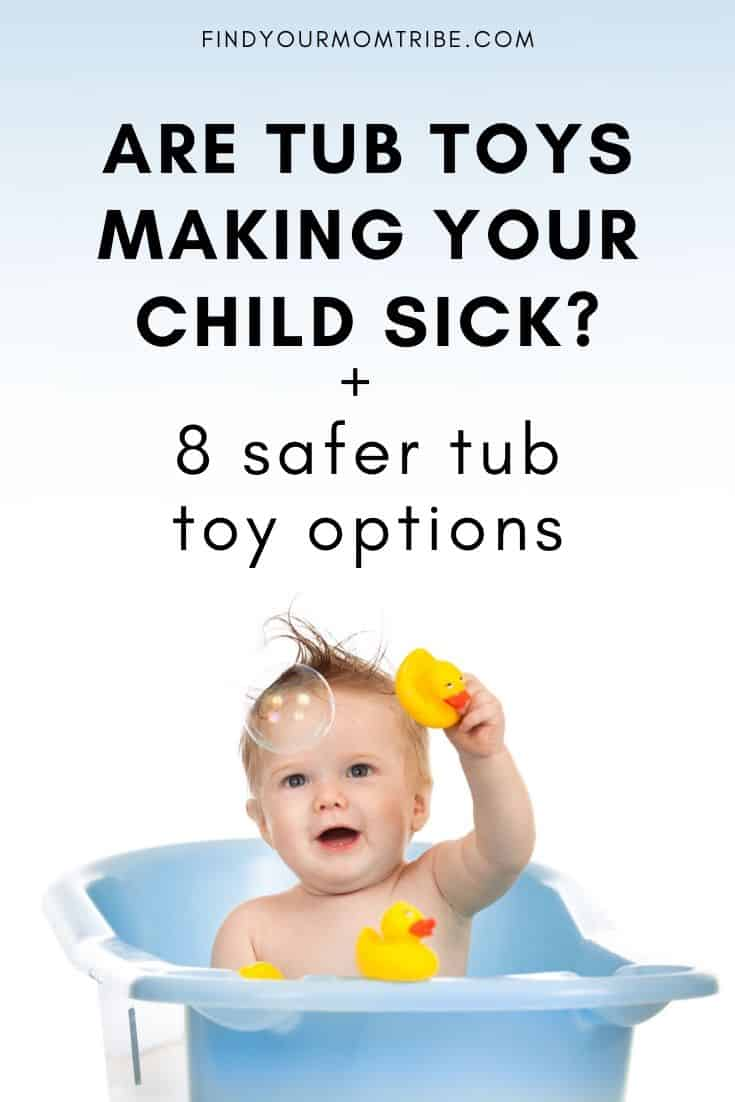 Are tub toys making your child sick
