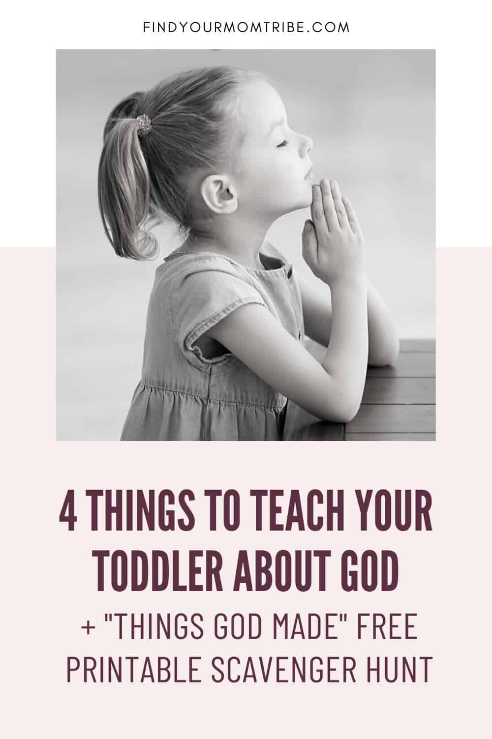 4 Things to Teach your Toddler about God Pinterest