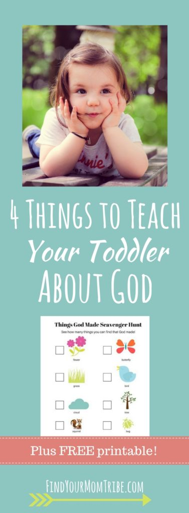 Do you struggle with knowing what and how to teach your toddler about God? This is for you! (Plus get a FREE printable!)