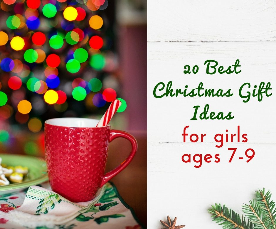 20 best christmas gift ideas for 7 9 year old girls find your mom tribe - Christmas Ideas For Girls