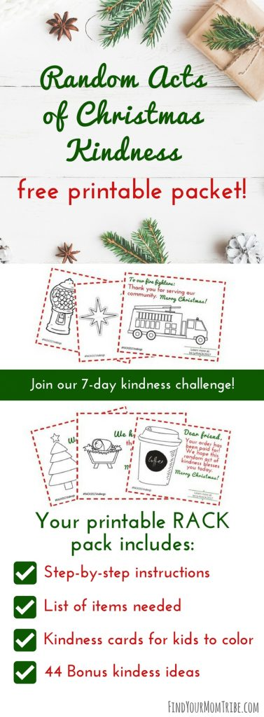 Be intentional this Christmas season and spread Random Acts of Christmas Kindness! Click here to get your free Random Acts of Kindness packet! It includes 20 pages of kindness ideas, step-by-step directions,, and free kindness cards. #Christmas #Christmas2017 #Christmasideas #RandomActsofKindness #freeprintable #freeprintables #freeChristmasprintables