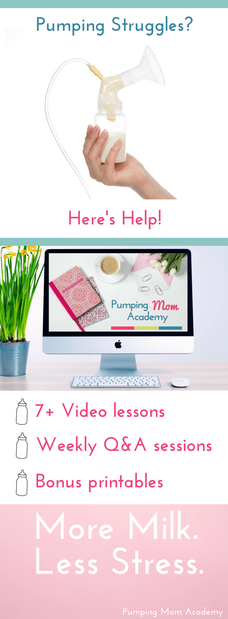 Pumping Mom Academy: More Milk, Less Stress - Find Your Mom
