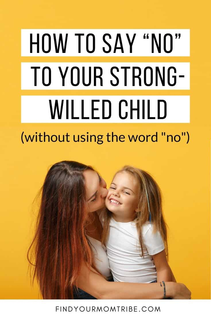 "How to Say ""No"" To Your Strong-Willed Child"