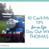 10 Can't-Miss Tips for an Epic Day Out with Thomas