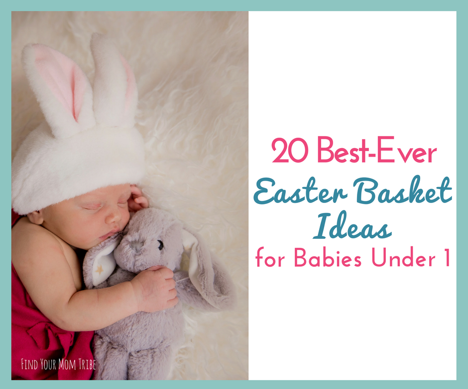Easter basket gifts for babies archives find your mom tribe easter basket gifts for babies negle Image collections