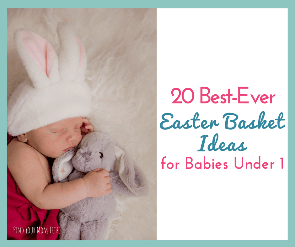 20 best easter basket ideas for babies under 1 gifts under 20 20 best easter basket ideas for babies under 1 gifts under 20 find your mom tribe negle Images