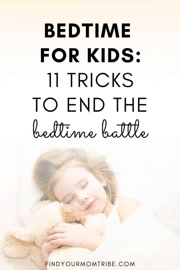 Bedtime for Kids: 11 Tricks to End the Bedtime Battle
