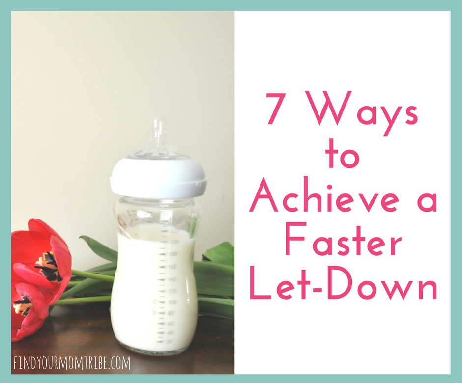 7 Ways To Achieve A Faster Milk Let Down When Pumping Breast Milk