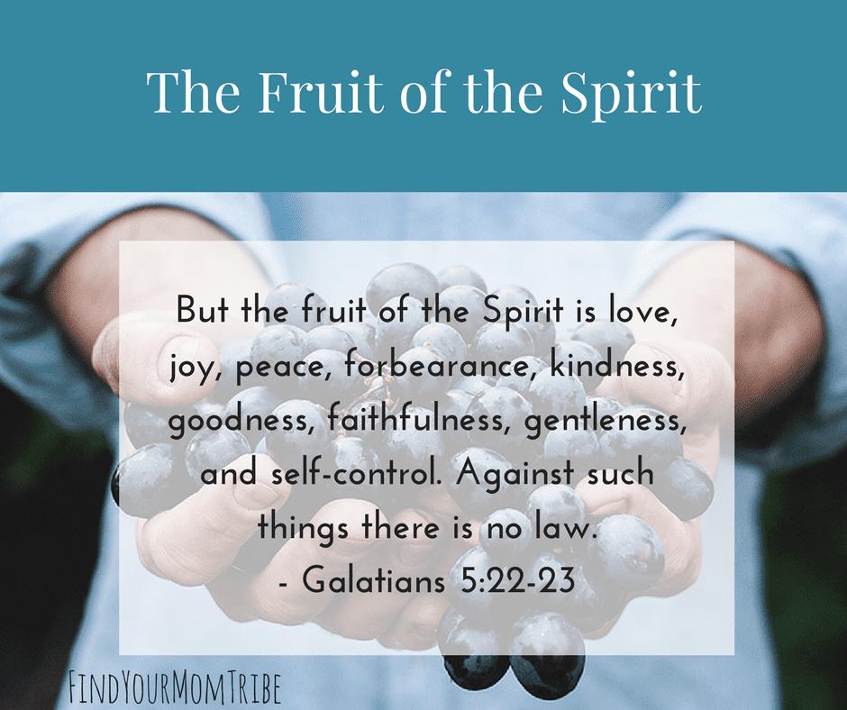 fruit of the spirit for moms