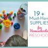 Must-Have Supplies for Homeschooling Preschool