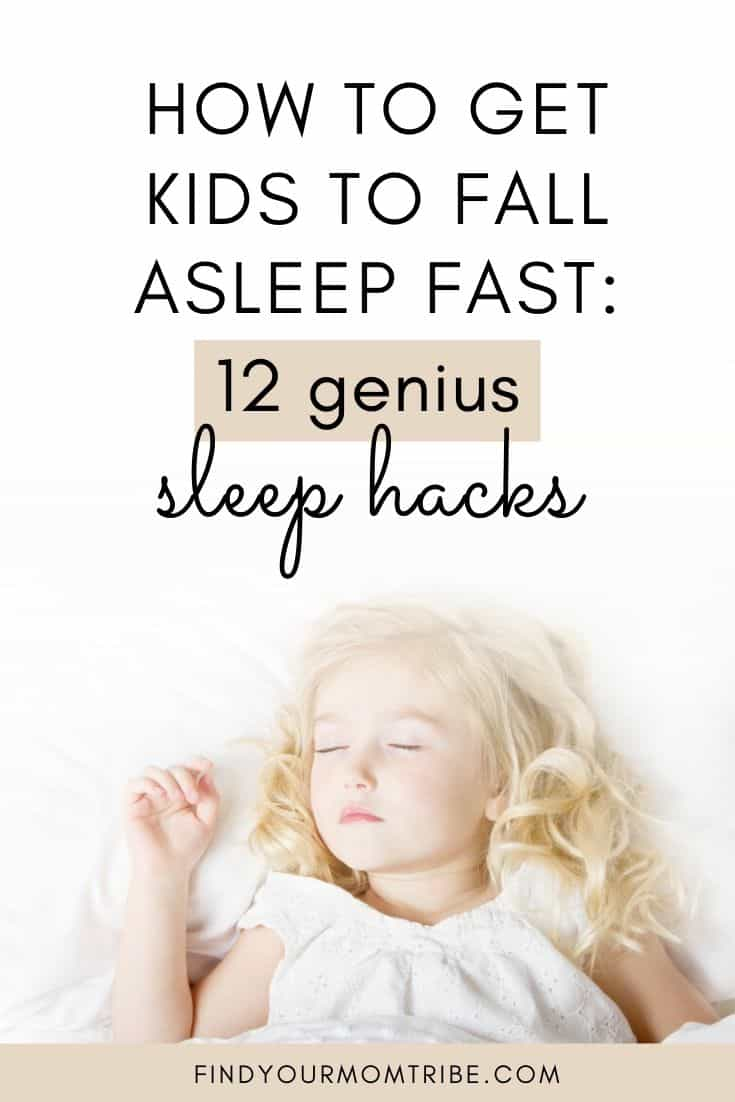 How to Get Kids to Fall Asleep FAST: 12 Genius Sleep Hacks