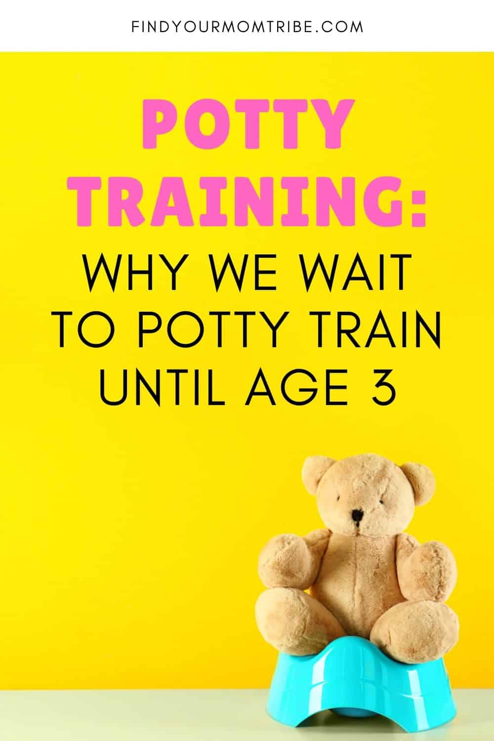 Why We Wait to Potty Train Until Age 3