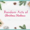 Random Acts of Christmas Kindness Free Printables 2018