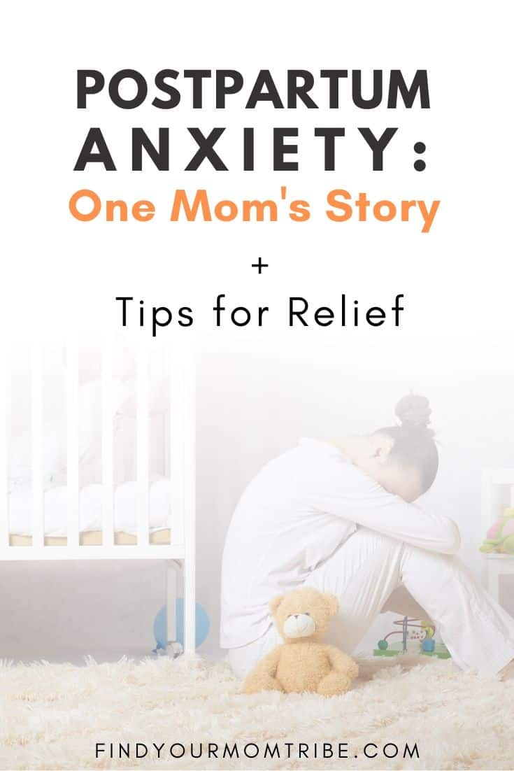 Postpartum Anxiety_ One mom's story and tips for relief