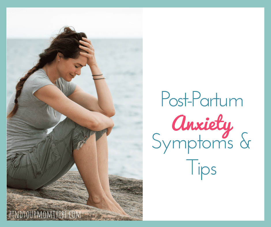 postpartum anxiety symptoms and tips