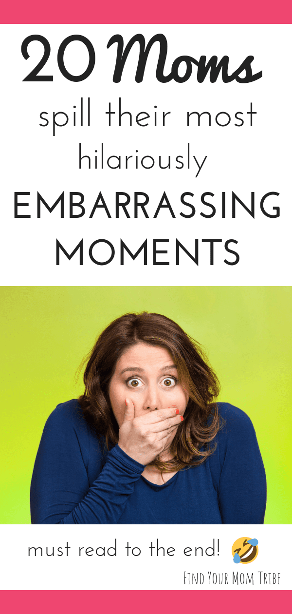 embarrassing mom moments