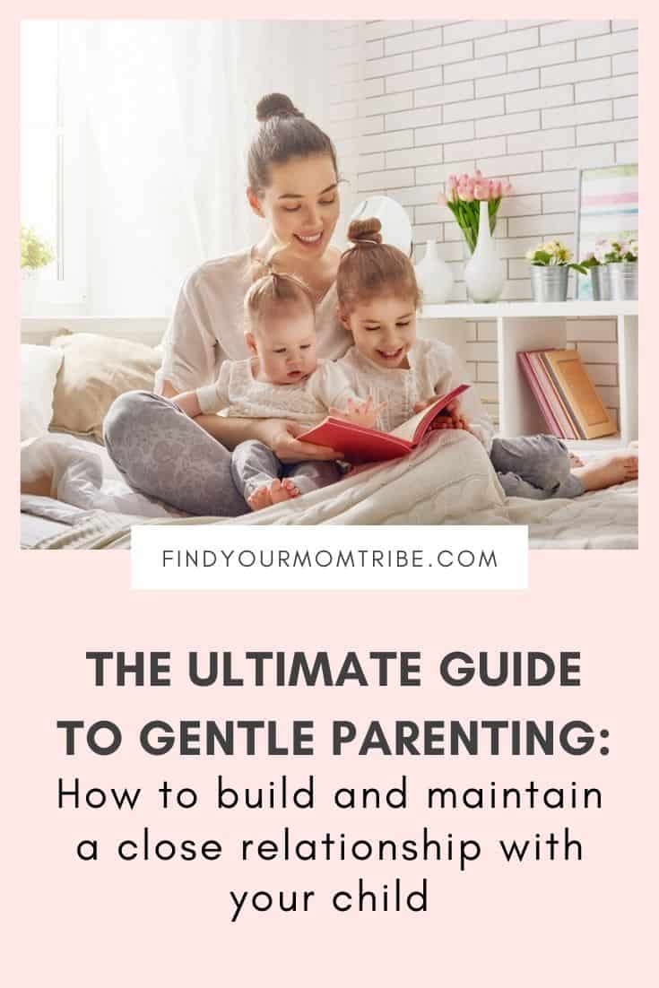 The Guide to Gentle Parenting_ How to Build and Maintain a Close Relationship With Your Child