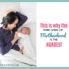 This is Why the Third Week of Motherhood is the Hardest