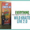 Wild Kratts Live 2.0: What to Expect