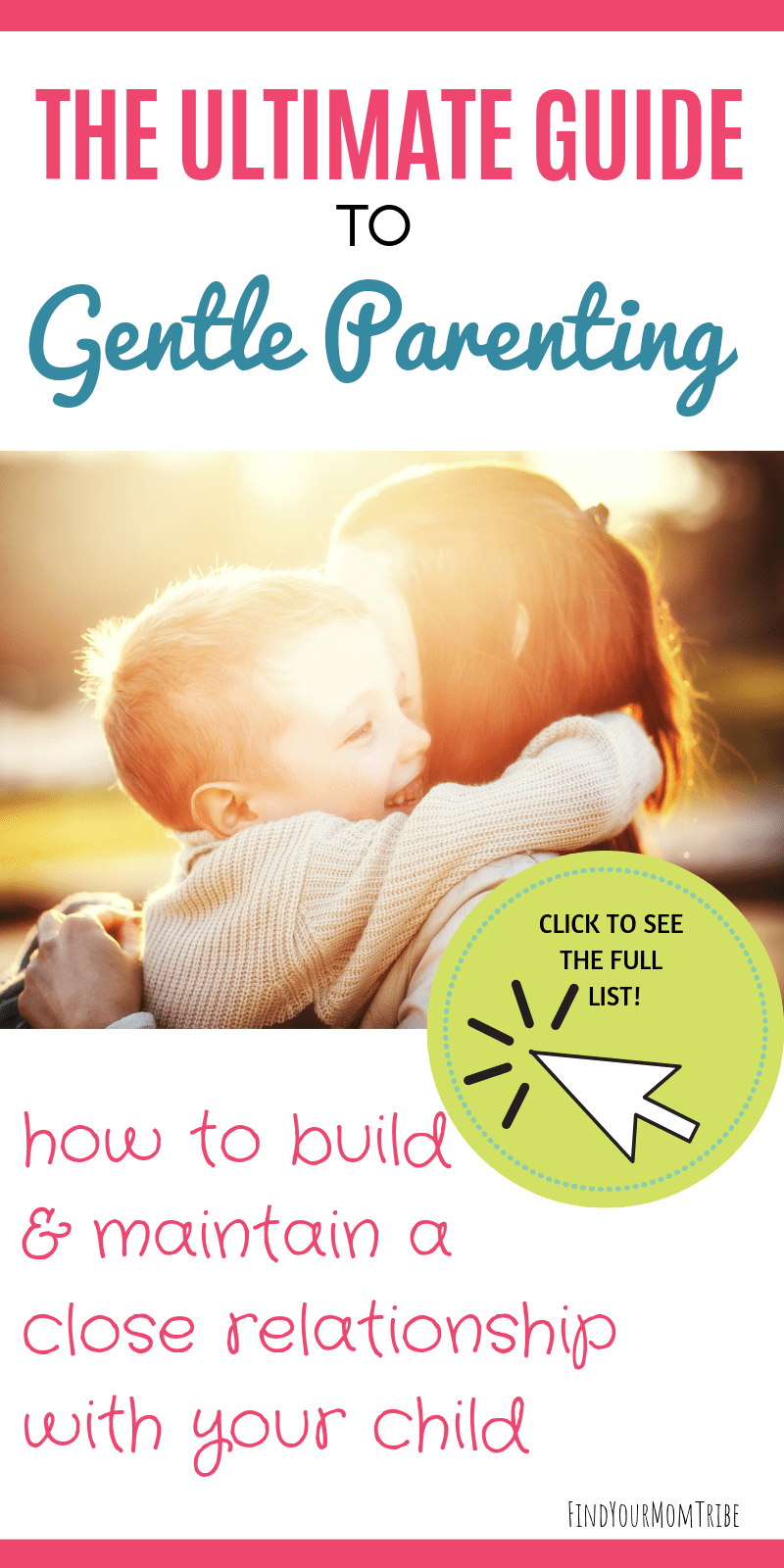 The Ultimate Guide to Gentle Parenting