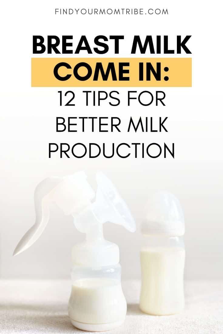Breast Milk Come In_ 12 Tips For Better Milk Production