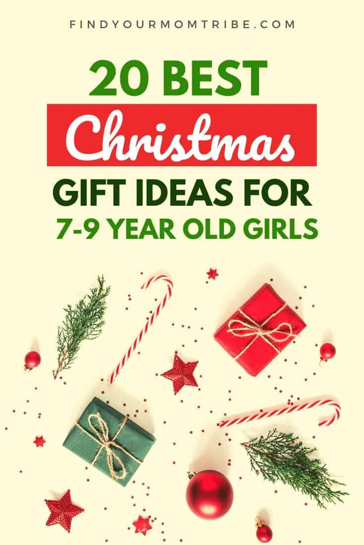 20 Best Christmas Gift Ideas for 7-9 Year Old Girls