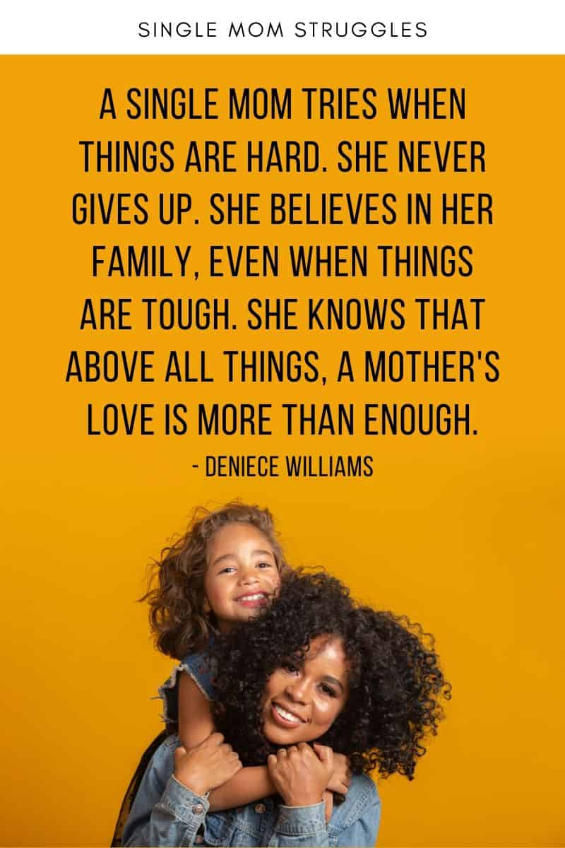 A single mom tries when things are hard quote
