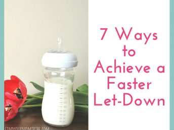 7 Ways to Achieve a Faster Milk Let-down