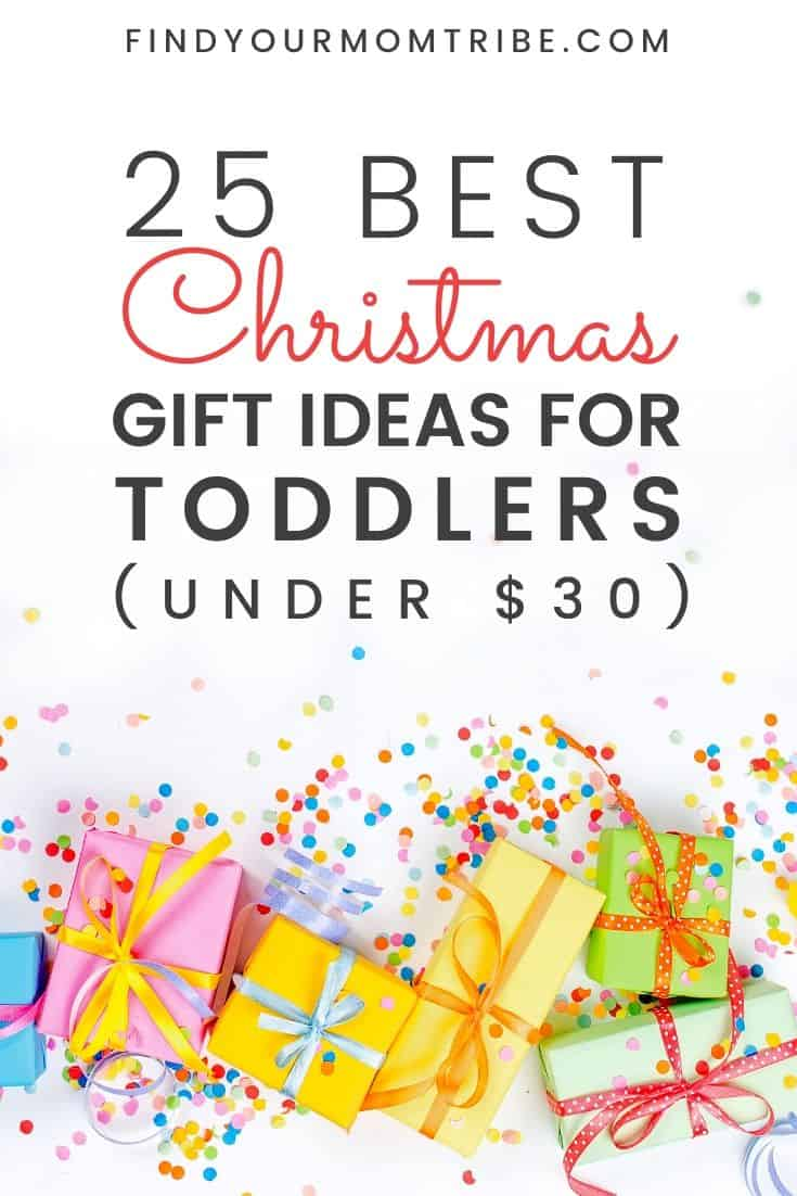 pinterest 25 Best Christmas Gift Ideas for Toddlers (Under $30)