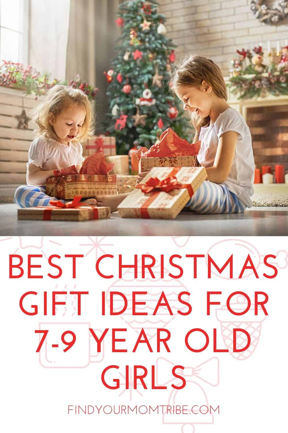 Best Christmas Gift Ideas for 7-9 Year Old Girls