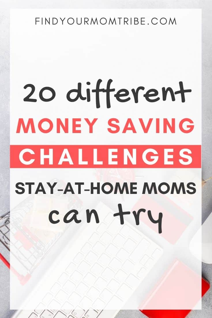 20 Different Money Saving Challenges Stay-At-Home Moms Can Try