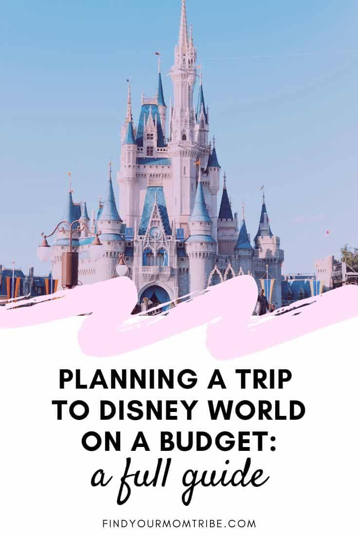 Planning a Trip to Disney World on a Budget A Full Guide