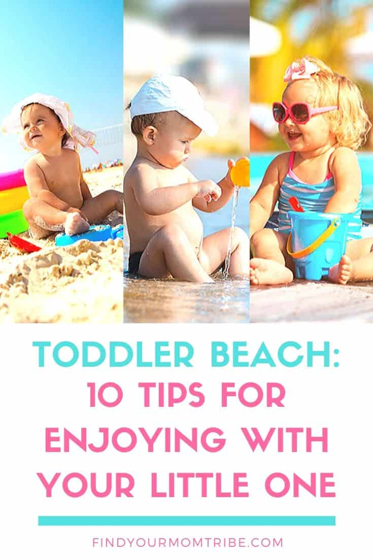 Toddler Beach: 10 Tips For Enjoying With Your Little One