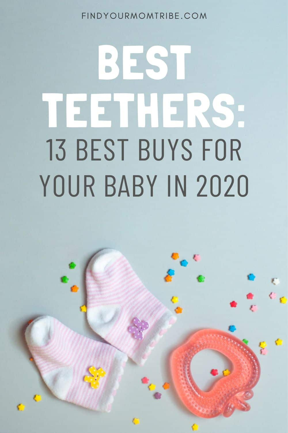 Best Teethers Pinterest