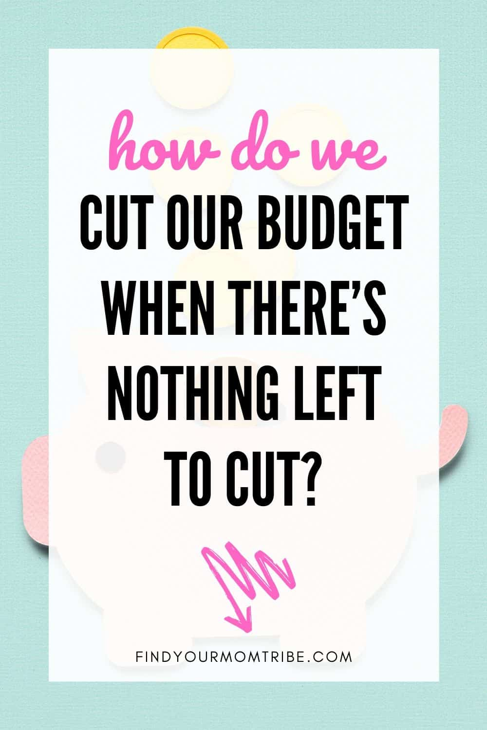 Pinterest How Do We Cut Our Budget