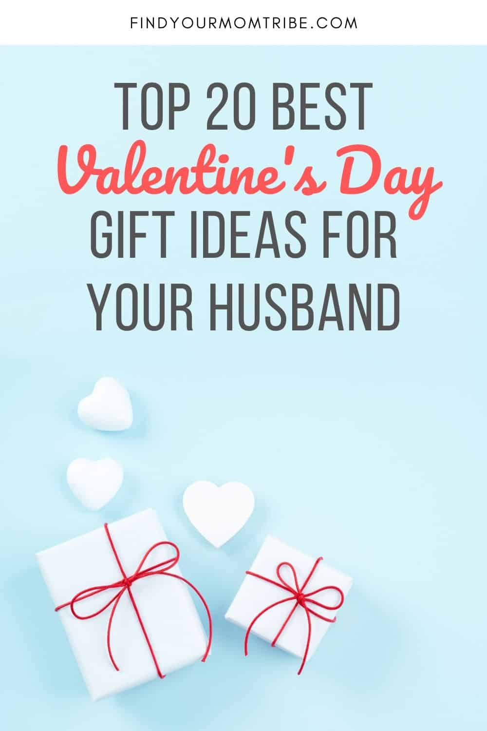 Pinterest Top 20 Best Valentine's Day Gift Ideas For Your Husband