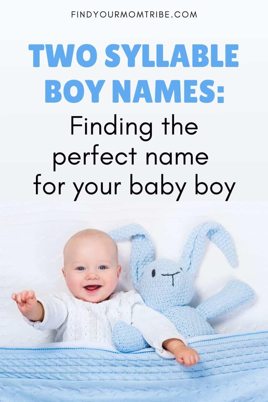 Pinterest Two Syllable Boy Names