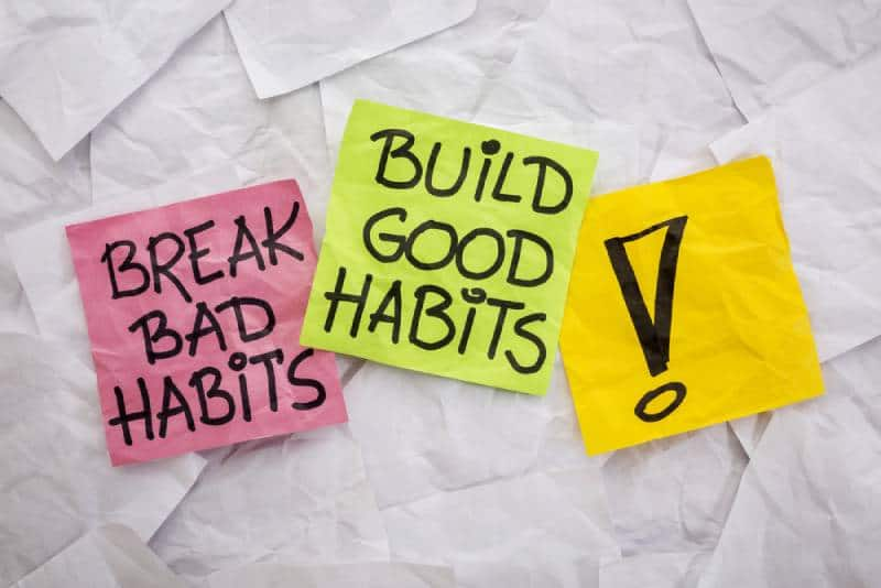 break bad habits, build good habits - motivational reminder