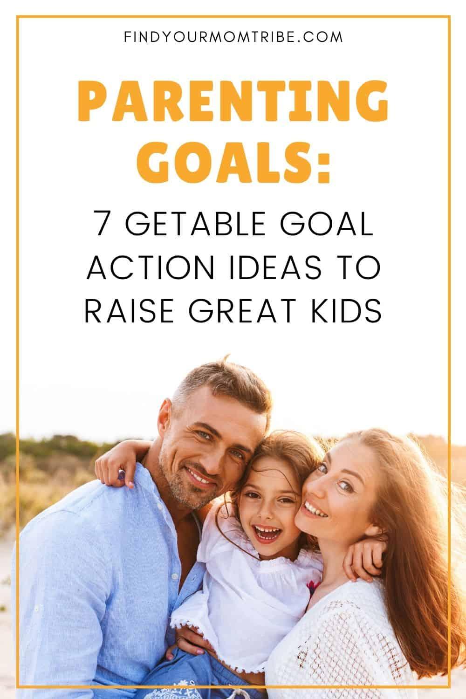 Parenting Goals Pinterest