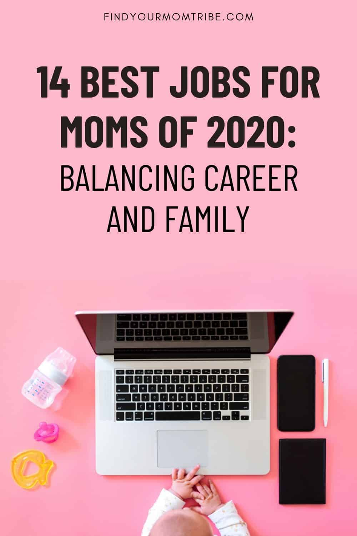 14 Best Jobs For Moms Of 2020 Pinterest
