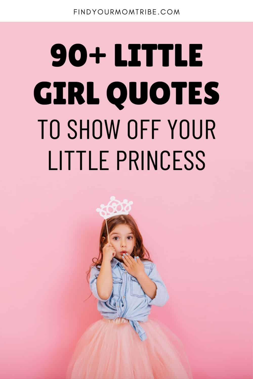 90+ Little Girl Quotes Pinterest