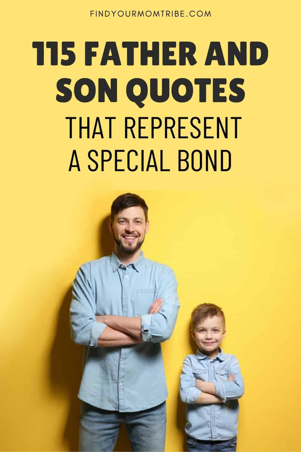 Father And Son Quotes That Represent A Special Bond Pinterest