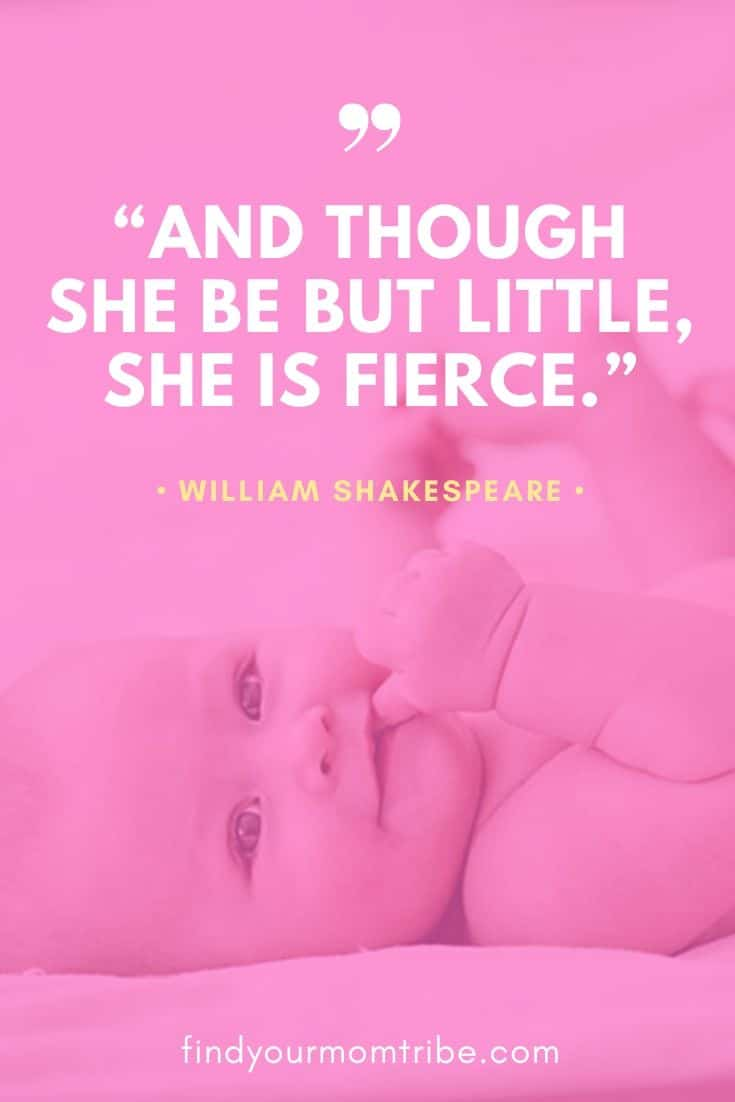 """""""And though she be but little, she is fierce."""" – William Shakespeare"""