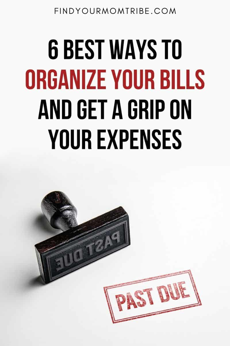 Best Ways To Organize Your Bills Pinterest