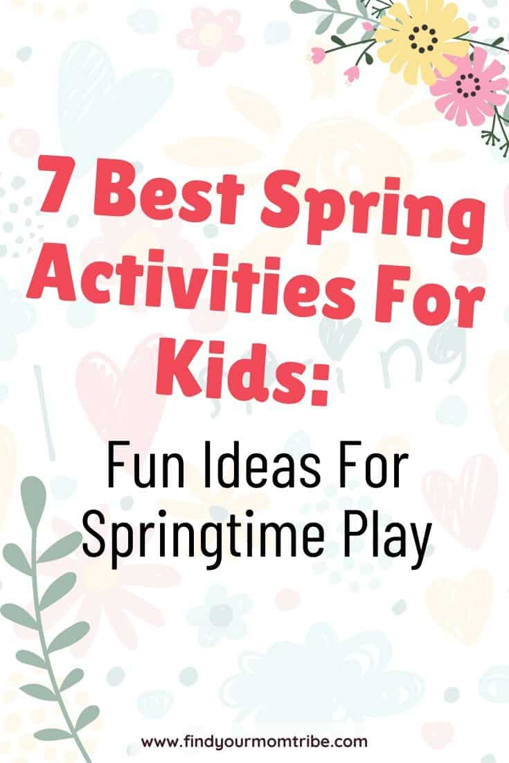 7 Best Spring Activities For Kids: Fun Ideas For Springtime Play