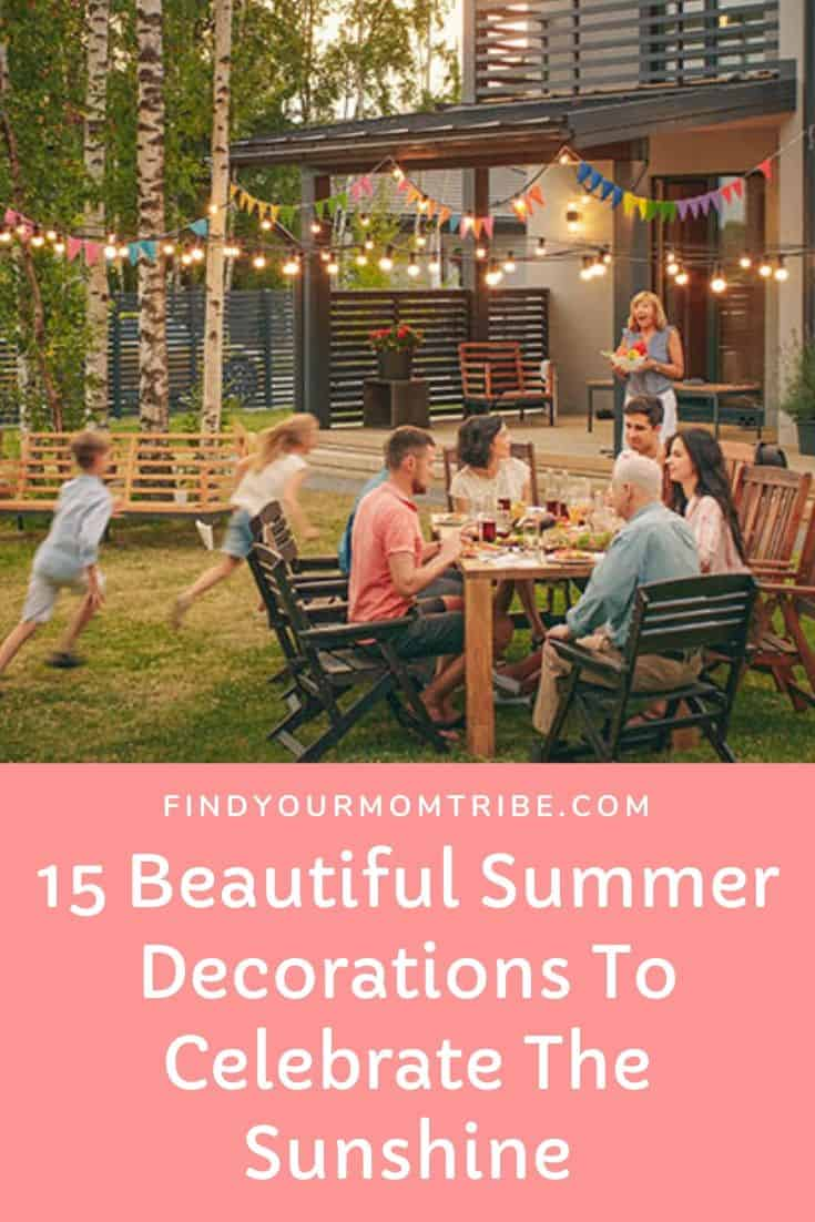 15 Beautiful Summer Decorations To Celebrate The Sunshine