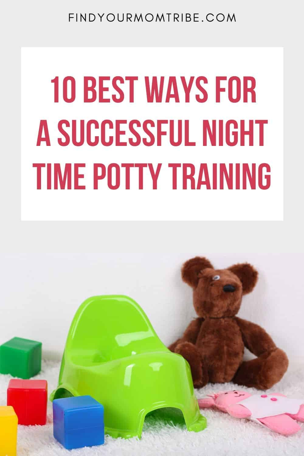 10 Best Ways For A Successful Night Time Potty Training Pinterest