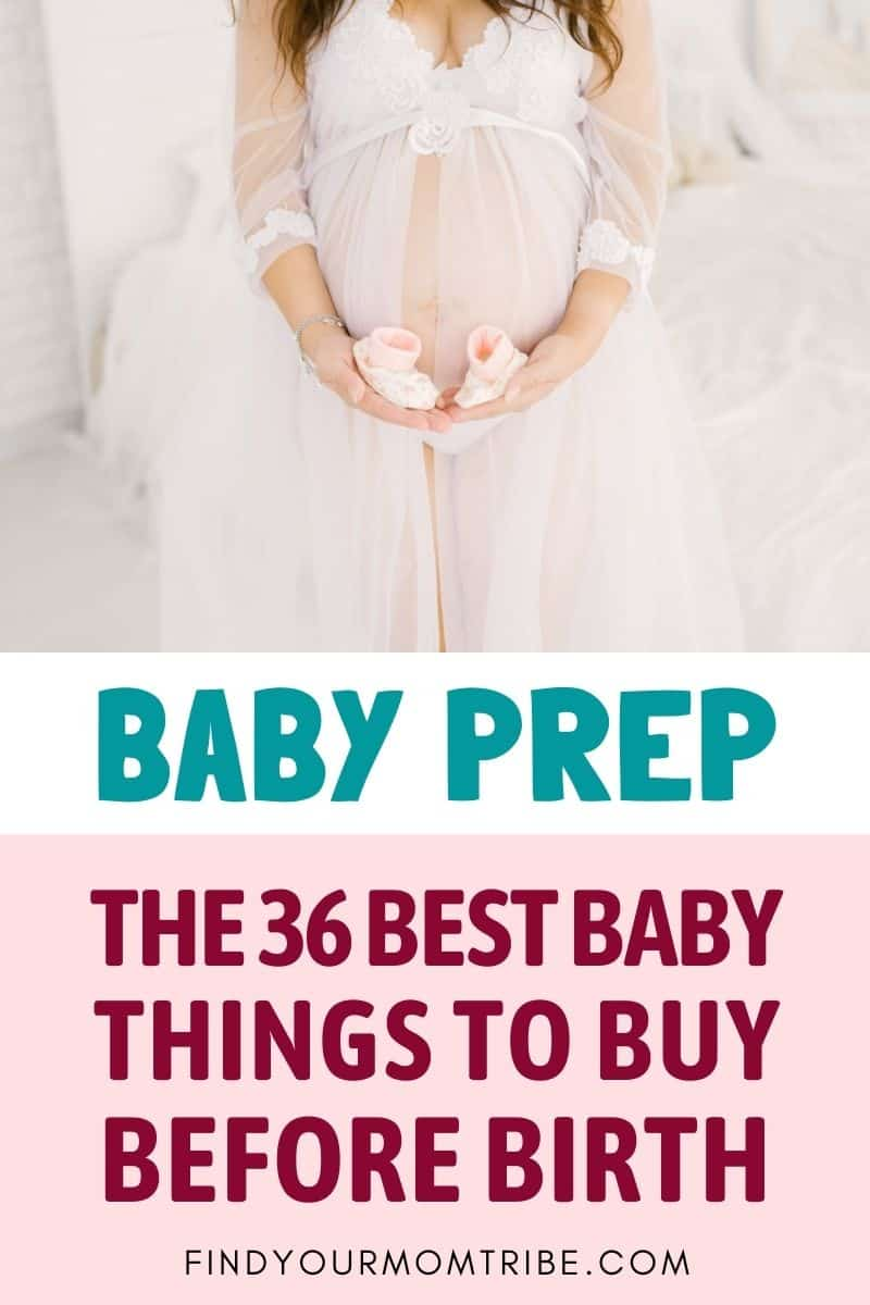 Get Prepped: The 36 Best Baby Things To Buy Before Birth Pinterest
